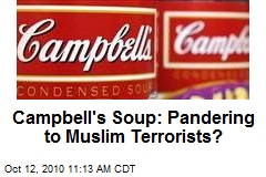 Campbell's Soup: Pandering to Muslim Terrorists?