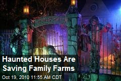 Haunted Houses Are Saving Family Farms