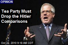 Tea Party Must Drop the Hitler Comparisons