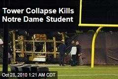Tower Collapse Kills Notre Dame Student