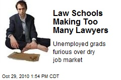 Law Schools Making Too Many Lawyers