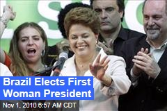 Brazil Elects First Woman President