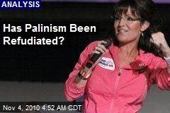 Has Palinism Been Refudiated?