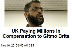 UK Paying Millions in Compensation to Gitmo Brits