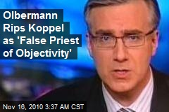 Olbermann Rips Koppel as 'False Priest of Objectivity'