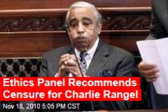 Ethics Panel Recommends Censure for Charlie Rangel