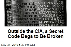 Outside the CIA, a Secret Code Begs to Be Broken