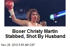 Boxer Christy Martin Stabbed, Shot By Husband