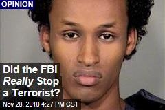 Did the FBI Really Stop a Terrorist?
