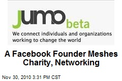A Facebook Founder Meshes Charity, Networking