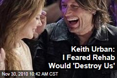 Keith Urban to Oprah Winfrey: I Feared Rehab Would 'Destroy' Marriage to Nicole Kidman