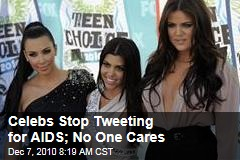 Celebs Stop Tweeting for AIDS; No One Cares