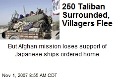 250 Taliban Surrounded, Villagers Flee