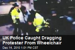 UK Police Caught Dragging Protester From Wheelchair