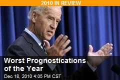 The Worst Prognostications of 2010