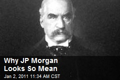 Why JP Morgan Looks So Mean