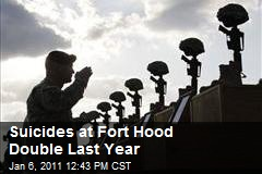 Suicides at Fort Hood Double Last Year