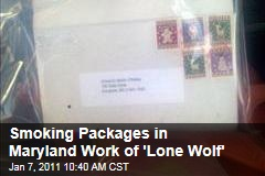 Smoking Packages in Maryland Work of 'Lone Wolf'
