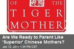 Are We Ready to Parent Like 'Superior' Chinese Mothers?