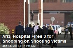 Ariz. Hospital Fires 3 for Snooping on Shooting Victims