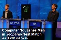 Computer Squashes Men in Jeopardy Test Match