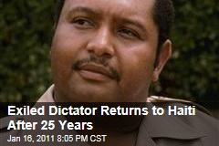 Exiled Dictator Returns to Haiti After 25 Years