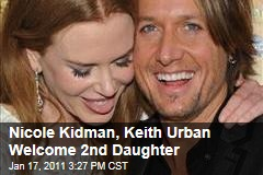 Nicole Kidman, Keith Urban Welcome 2nd Daughter