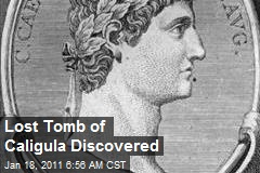 Lost Tomb of Caligula Discovered