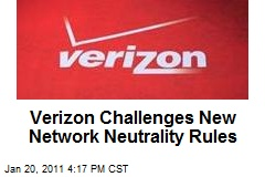 Verizon Challenges New Network Neutrality Rules