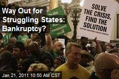 Way Out for Struggling States: Bankruptcy?