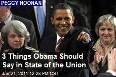3 Things Obama Should Say in State of the Union