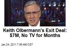 Keith Olbermann's Exit Deal: $7M, No TV for Months