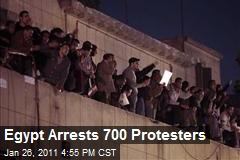 Egypt Arrests 700 Protesters