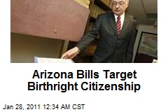 Arizona Bills Target Birthright Citizenship
