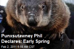 Punxsutawney Phil Declares: Early Spring