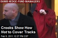 Crooks Show How Not to Cover Tracks
