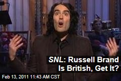 SNL : Russell Brand Is British, Get It?