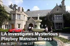 LA Investigates Mysterious Playboy Mansion Illness