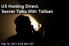US Holding Direct, Secret Talks With Taliban
