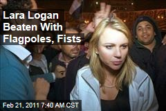 CBS Reporter Lara Logan Was Beaten with Flagpoles, Fists in Cairo