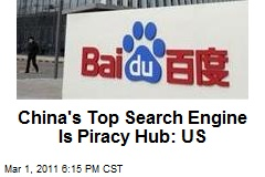 China's Top Search Engine Is Piracy Hub: US