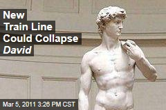 New Train Line in Florence Could Collapse Michelangelo's David