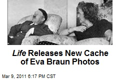 Life Releases New Cache of Photos of Eva Braun