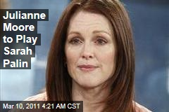 Julianne Moore to Play Sarah Palin in HBO's Game Change