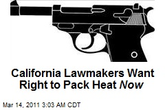 Calif. Lawmakers Seek Fast-Track Right to Pack Heat