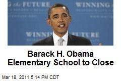 Barack H. Obama Elementary School to Close