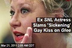 Ex SNL Actress Slams 'Sickening' Gay Kiss on Glee