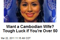 Want a Cambodian Wife? Tough Luck if You're Over 50