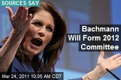 Bachmann Will Form 2012 Committee