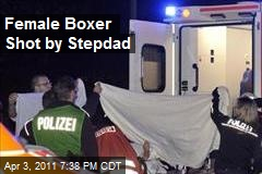 Female Boxer Shot by Stepdad